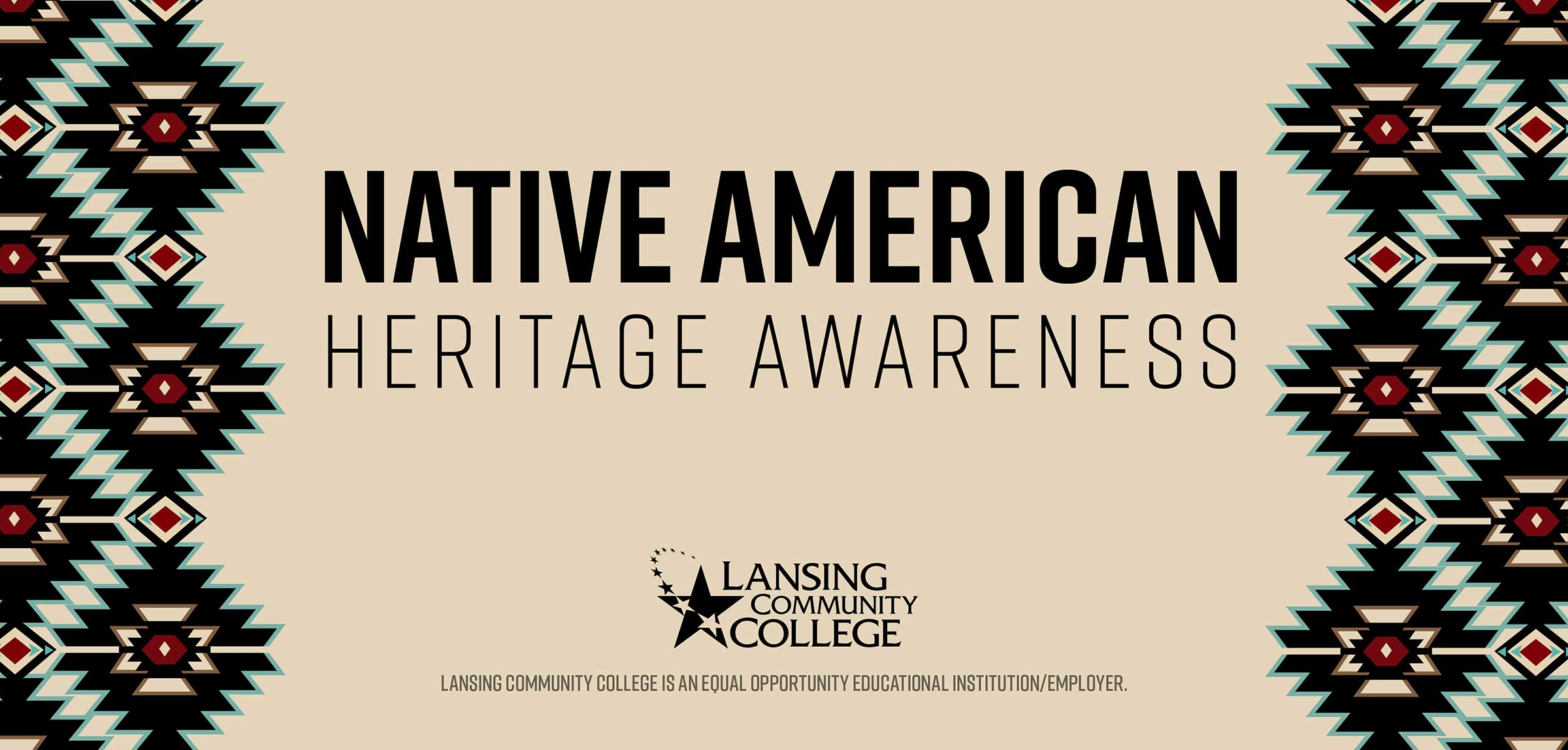 Lansing Community College is participating in the month-long celebration of Native American Heritage