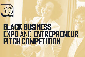 Black Business Expo and Entrepreneur Pitch Competition