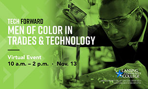 The Men of Color in Trades and Technology virtual event will be held 10 a.m. Friday, Nov. 13 via Webex.
