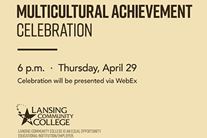 LCC to hold Multicultural Achievement Celebration | 6pm | Thursday April 29 via WebEx
