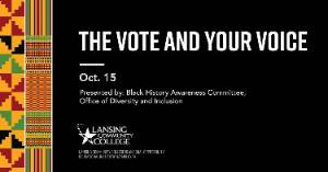 The vote and your voice - October 15, 2020 - presented by: black history awareness committee - office of diversity and inclusion