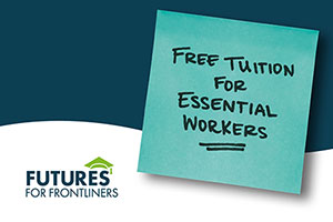 Futures for front liners - free tuition for essential workers